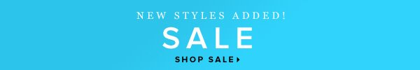 New Styles Added SALE - - Shop Sale