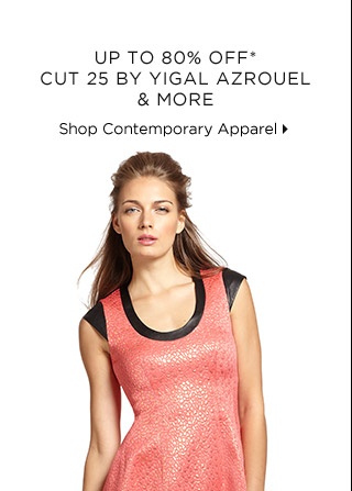 Up To 80% Off* Cut 25 By Yigal Azrouel & More