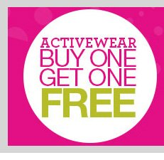 dots Deals! ACTIVE WEAR - Buy One, Get One FREE! SHOP NOW!
