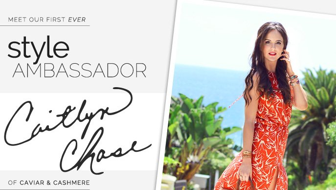 Meet our first ever Style Ambassador - Caitlyn Chase of Caviar & Cashmere