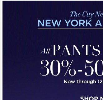 All Pants and Jeans are 30% - 50% off