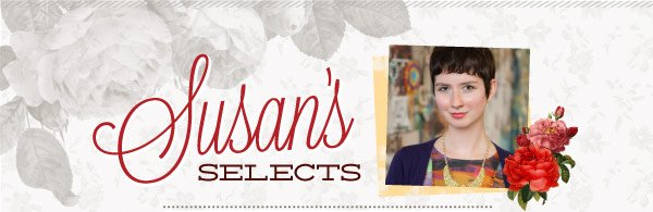 Susan's Selects