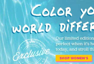 Color your world differently - Shop Women's