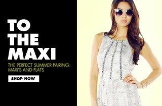 Shop Maxis & Flats