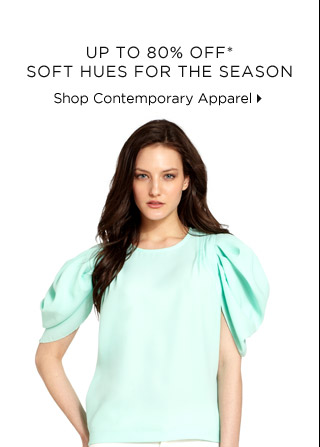 Up To 80% Off* Soft Hues For The Season