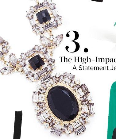 A Statement Jewel