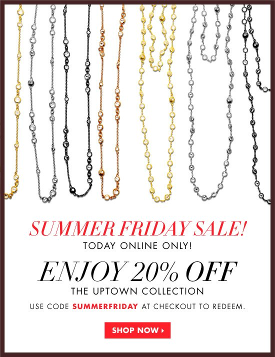 SUMMER FRIDAY SALE 20% OFF UPTOWN NECKLACES