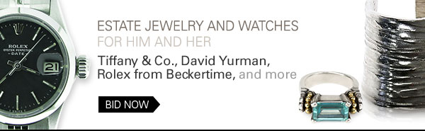 Estate jewelry and watches for him and her/Tiffany & Co., David Yurman, Rolex from Beckertime, and more/Bid now