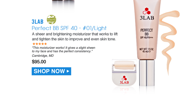 """Paraben-free. 5 Stars 3LAB Perfect BB SPF 40 - #01/Light Offers sheer coverage while working to brighten, tighten and improve skin tone and texture.  """"I'm 58 yrs old and most foundations look too obvious. This works!"""" – Cambridge, MD $95.00 Shop Now>>"""
