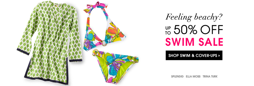 Feeling beachy? UP TO 50% OFF SWIM SALE. SHOP SWIM & COVER–UPS