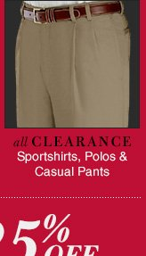 Clearance Sportshirts, Polos & Casual Pants