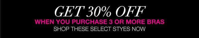 Get 30% Off When You Purchase 3 or More Bras: Shop These Select Styles Now