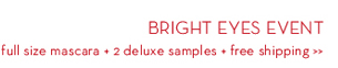 BRIGHT EYES EVENT. Full size mascara + 2 deluxe samples + free shipping.