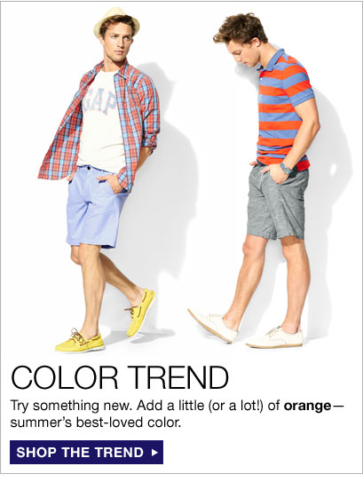 COLOR TREND | Try something new. Add a little (or a lot!) of orange—summer's best-loved color. | SHOP THE TREND