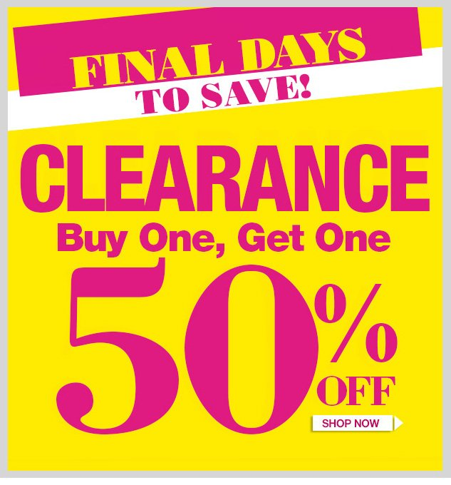LAST DAYS! Special Clearance Offer! In-Store and Online! LIMITED TIME LEFT! HURRY IN! SHOP NOW!