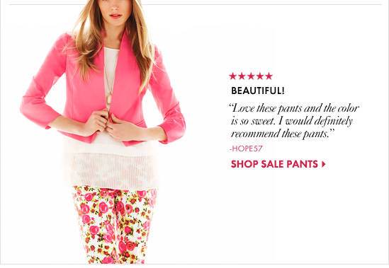 """BEAUTIFUL! """"Love these pants and the color is so sweet. I would definitely recommend these pants."""" –Hope57  SHOP SALE PANTS"""
