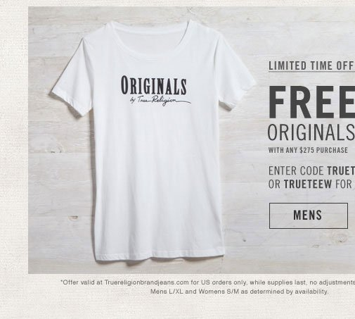 Limited Time Offer - Free Originals T-Shirt with Any $275 Purchase