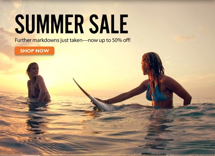 Summer Sale. Stock up on your favorite summer styles, now up to 50% off! Shop Now!