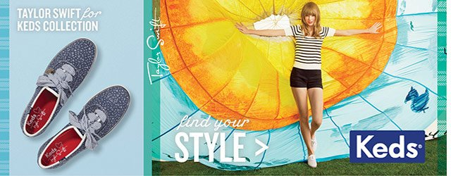 Taylor Swift for KEDS Collection.  find your STYLE