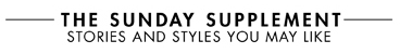 THE SUNDAY SPECIAL STYLES FOR THE WEEK AHEAD