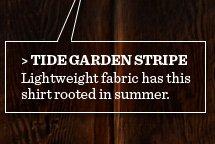 Tide Garden Stripe