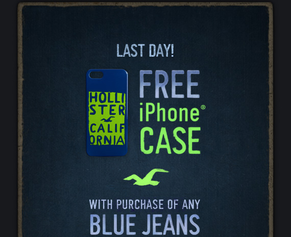 LAST DAY! FREE iPHONE® CASE WITH PURCHASE OF ANY BLUE JEANS