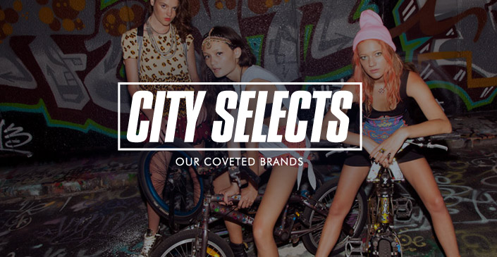 City Selects: Our Coveted Brands
