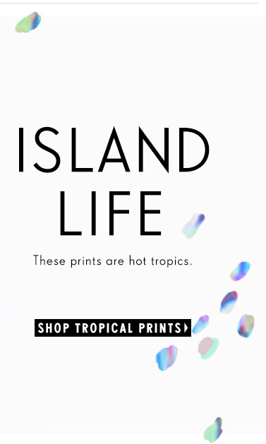 These prints are hot tropics!