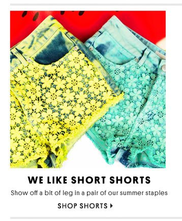 We like short shorts - Shop shorts