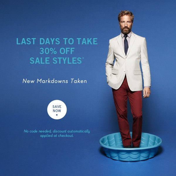 Last Days to Take 30% Off Sale Styles