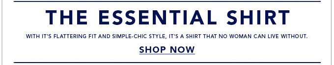The Essential Shirt - Shop Now