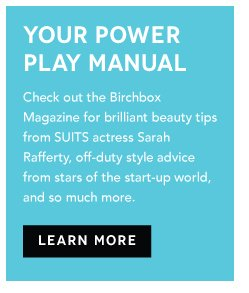 Learn More from the Birchbox Magazine