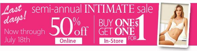 Last days for the Semi-Annual Intimate Sale