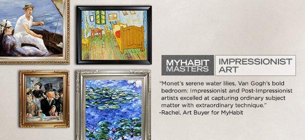 MYHABIT MASTERS: IMPRESSIONIST ART, Event Ends July 18, 9:00 AM PT >