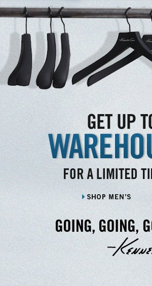 GET UP TO 70% OFF WAREHOUSE SALE FOR A LIMITED TIME ONLINE ONLY.  // Shop Men's