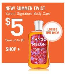 Select Signature Body Care – $5