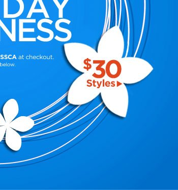 Monday Madness: All $30 Styles!
