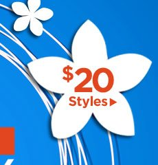 Monday Madness: All $20 Styles!
