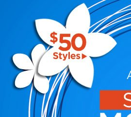 Monday Madness: All $50 Styles!