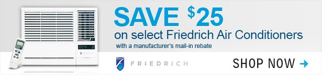 $25 OFF select Friedrich Air Conditioners