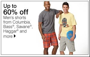 Up to 50% off Men's shorts from Columbia, Bass&Reg;, Savane®, Haggar® and more. Shop now.