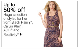 Up to 50% off Huge selection of styles for her from Black Rainn™, Calvin Klein, AGB® and Relativity® Shop now.