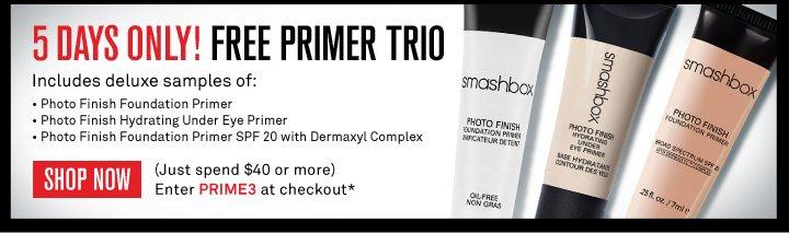 5 Days Only! Free Primer Trio