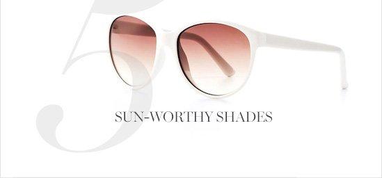 Sun-Worthy Shades