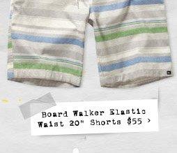 "Board Walker Elastic Waist 20"" Shorts $55"