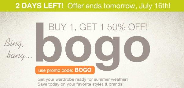 Remember: BOGO 50% Off!