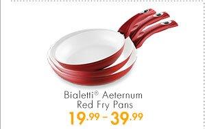 Bialetti® Aeternum Red Fry Pans 19.99-39.99