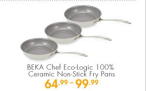 BEKA Chef Eco-Logic 100% Ceramic Non-Stick Fry Pans 64.99-99.99
