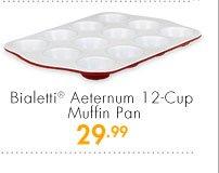 Bialetti® Aeternum 12-Cup Muffin Pan 29.99