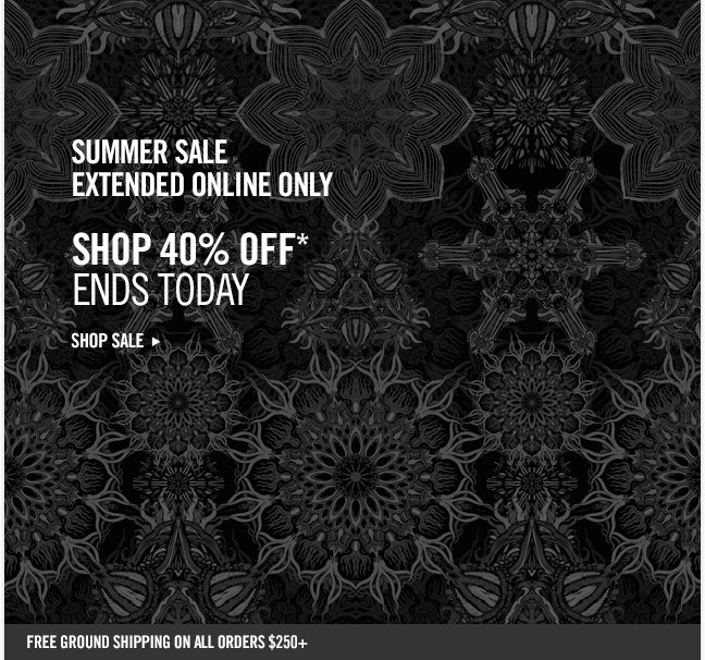 summer sale eXTENDED ONLINE ONLY SHOP 40% off* ends today